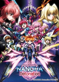 Anime: Magical Girl Lyrical Nanoha Detonation