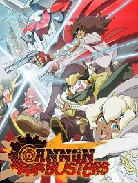 Anime: Cannon Busters