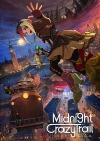 Anime: Midnight Crazy Trail