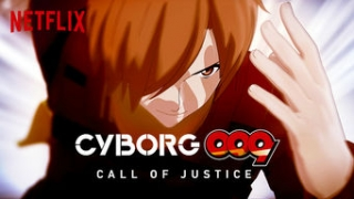 Streams: Cyborg 009: Call of Justice