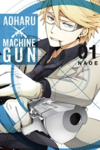 Aoharu x Machinegun - Vol.01: Kindle Edition