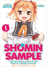 Shomin Sample: I Was Abducted by an Elite All-Girls School as a Sample Commoner - Vol.01
