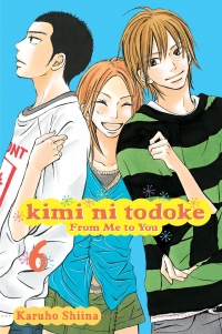 Kimi ni Todoke: From Me to You - Vol. 06