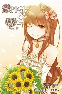 Spice & Wolf - Vol.17: Kindle Edition