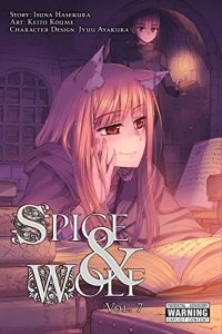 Spice & Wolf - Vol.07: Kindle Edition