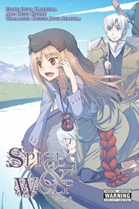 Spice & Wolf - Vol.08: Kindle Edition