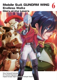 Mobile Suit Gundam WING: Endless Waltz - Glory of the Losers - Vol.06