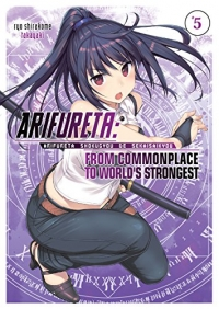 Arifureta: From Commonplace to World's Strongest - Vol.05: Kindle Edition