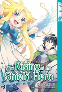 The Rising of the Shield Hero - Bd.03: Kindle Edition