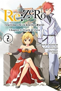 Re:ZERO -Starting Life in Another World-, Chapter 3: Truth of Zero - Vol.02: Kindle Edition