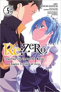 Re:ZERO: Starting Life in Another World, Chapter 3 - Truth of Zero: Vol.05