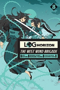 Log Horizon: The West Wind Brigade - Vol.08: Kindle Edition