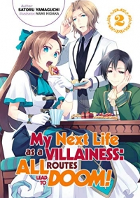 My Next Life as a Villainess: All Routes Lead to Doom! - Vol.02: Kindle Edition