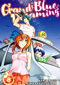 Grand Blue Dreaming - Vol.08: Kindle Edition