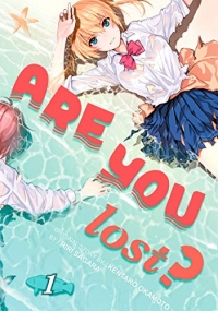 Are You Lost? - Vol.01: Kindle Edition