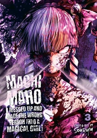 Machimaho: I Messed Up and Made the Wrong Person Into a Magical Girl! - Vol.03: Kindle Edition