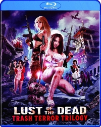 Lust Of The Dead: Trash Terror Trilogy [Blu-ray]