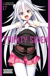 Trinity Seven: The Seven Magicians - Vol.17