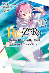 Re:ZERO: Starting Life in Another World, Chapter 3 - Truth of Zero: Vol.08- Kindle Edition