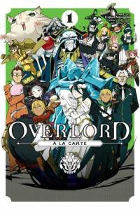 Overlord à la Carte - Vol.01