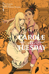 Carole & Tuesday - Vol.01