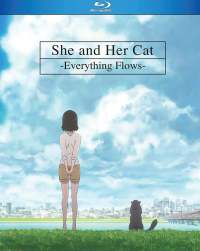 She and Her Cat: Everything Flows [Blu-ray]