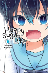 Happy Sugar Life - Vol.06: Kindle Edition