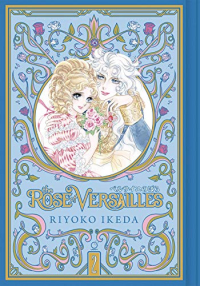 The Rose of Versailles: Deluxe Edition - Vol.02