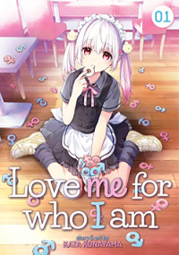 Love Me For Who I Am - Vol.01: Kindle Edition
