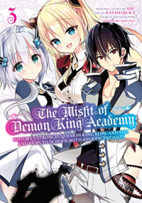 The Misfit of Demon King Academy: History's Strongest Demon King Reincarnates and Goes to School with His Descendants - Vol. 03: Kindle Edition