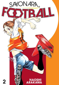 Sayonara, Football - Vol.02