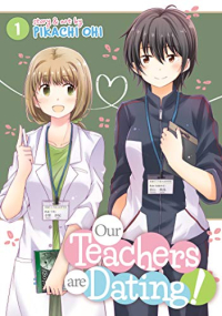 Our Teachers Are Dating! - Vol.01