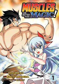 Muscles are Better Than Magic! - Vol. 01