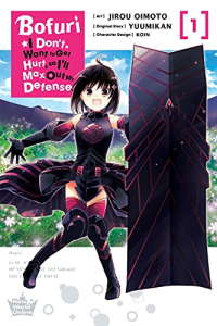 Bofuri: I Don't Want to Get Hurt, so I'll Max Out My Defense. - Vol. 01: Kindle Edition