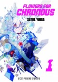Flowers for Chronous - Vol.01