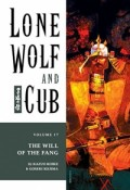 Lone Wolf and Cub - Vol.17: The Will of the Fang