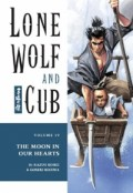 Lone Wolf and Cub - Vol.19: The Moon in Our Hearts