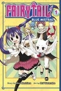 Fairy Tail: Blue Mistral - Vol.01