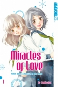 Miracles of Love: Nimm dein Schicksal in die Hand - Bd.01