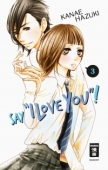 """Say """"I Love You""""! - Bd.03"""