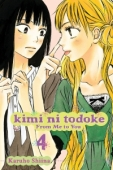 Kimi ni Todoke: From Me to You - Vol. 04