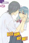 Article: Kiss Him, Not Me - Vol.12