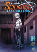 A Certain Scientific Accelerator - Vol.04