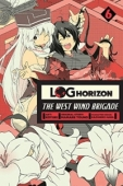 Log Horizon: The West Wind Brigade - Vol.06