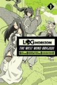 Log Horizon: The West Wind Brigade - Vol.01