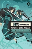 Log Horizon: The West Wind Brigade - Vol.08