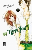 """Say """"I Love You""""! - Bd.07"""