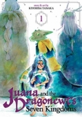 Juana and the Dragonewts' Seven Kingdoms - Vol.01