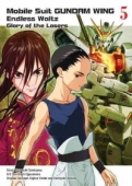 Mobile Suit Gundam WING: Endless Waltz - Glory of the Losers - Vol.05