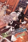 Death March to the Parallel World Rhapsody - Vol.06